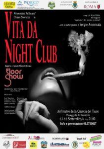 Vita da night club @ Anfiteatro Quercia del Tasso